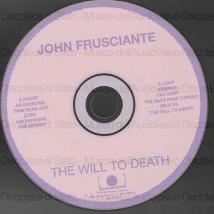The will to death / John Frusciante