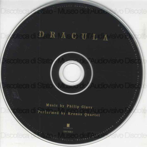 Dracula / Music by Philip Glass ; Performed by Kronos Quartet