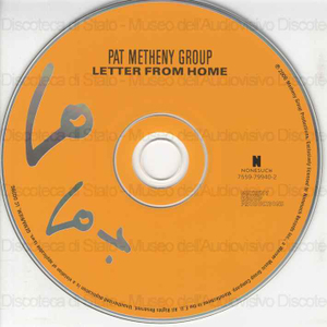 Letter from home / Pat Metheny Group