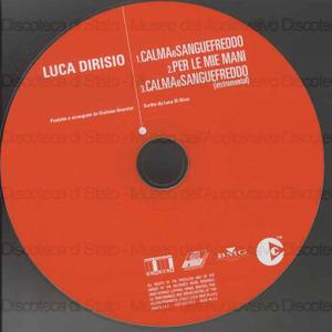 Calma e sangue freddo / Luca Dirisio