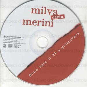 Milva canta Merini : Sono nata il 21 a primavera