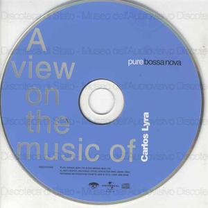 Carlos Lyra : Pure bossa nova ; A view on the music of / Carlos Lyra
