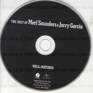Well-Matched : The best of Merl Saunders & Jerry Garcia