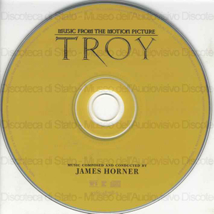 Troy ; music from the motion picture composed and conducted by James Horner