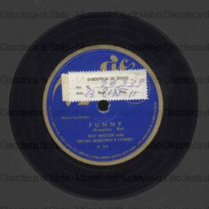 Funny / Broughton ; Neil. Singin' in the rain / H. Brown ; Ray Martin with Bruno Martino's Combo