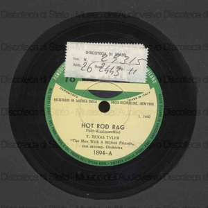 """Hot rod rag / Paul Westmoreland. Lightearted / Pete Graves ; [in entrambi i brani] T. Texas Tyler """"The Man With A Million Friends con accompagnamento Orchestra"""