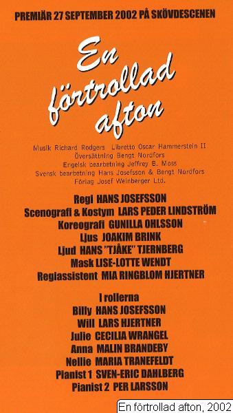 En förtrollad afton, 2002, En förtrollad afton