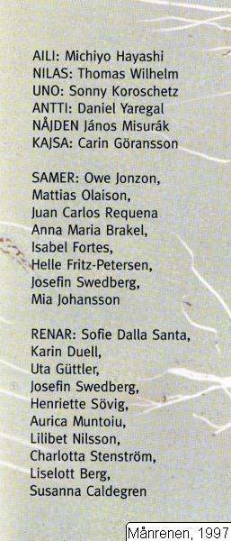 Månrenen, 1997, Månrenen