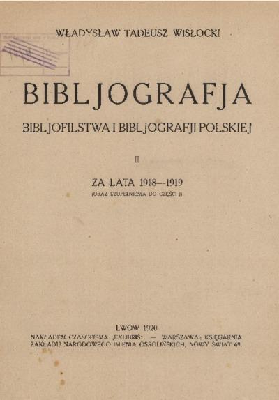 Bibljografja Bibljofilstwa i Bibljografji Polskiej za lata 1918-1919
