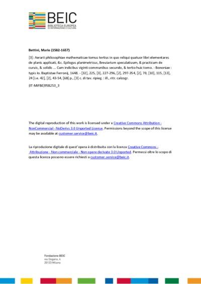 Aerarii philosophiae mathematicae tomus tertius in quo reliqui quatuor libri elementares de planis applicati, &c. Epilogus planimetricus, Breuiarium speculatiuum, & practicum de curuis, & solidis ... Cum indicibus viginti...