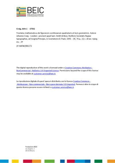 Tractatus mathematicus de figurarum curvilinearum quadraturis et locis geometricis. Autore Johanne Craig