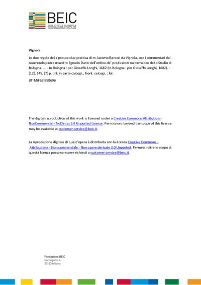 Le due regole della prospettiua prattica di m. Iacomo Barozzi da Vignola, con i commentari del reuerendo padre maestro Egnatio Danti dell'ordine de' predicatori mattematico dello Studio di Bologna. …