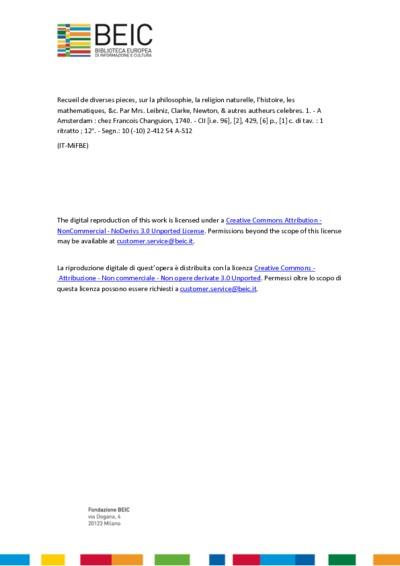Recueil de diverses pieces, sur la philosophie, la religion naturelle, l'histoire, les mathematiques, &c. Par Mrs. Leibniz, Clarke, Newton, & autres autheurs celebres. 1