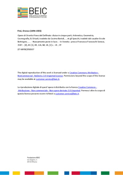 Opere di Orontio Fineo del Delfinato: diuise in cinque parti; Aritmetica, Geometria, Cosmografia, & Oriuoli, tradotte da Cosimo Bartoli, ... et gli Specchi, tradotti dal caualier Ercole Bottrigaro, ...