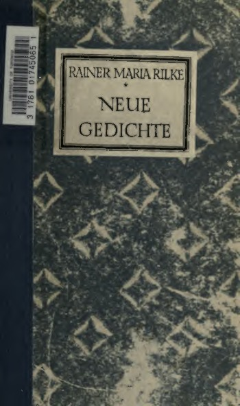 Neue Gedichte Rainer Maria Rilke Europeana Collections