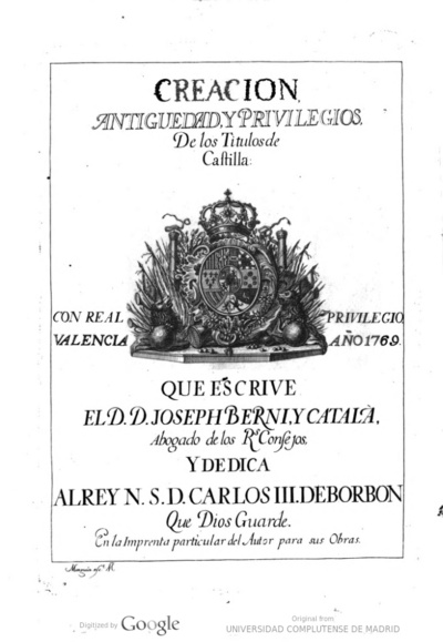 Creacion, antiguedad y privilegios de los titulos de Castilla