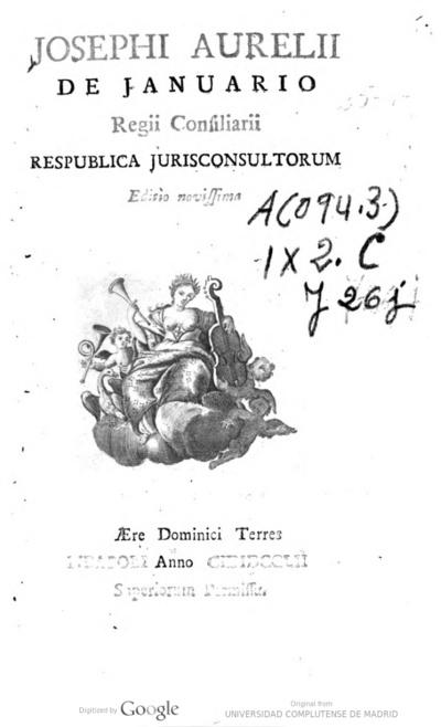 Josephi Aurelii de Januario... Respublica Jurisconsultorum