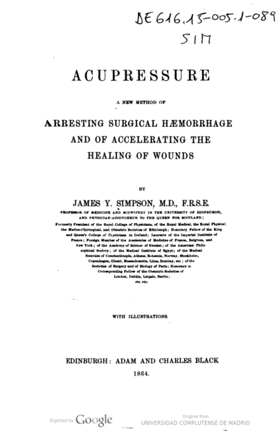 Acupressure a new method of arresting surgical haemorrhage and of accelerating the healing of wounds