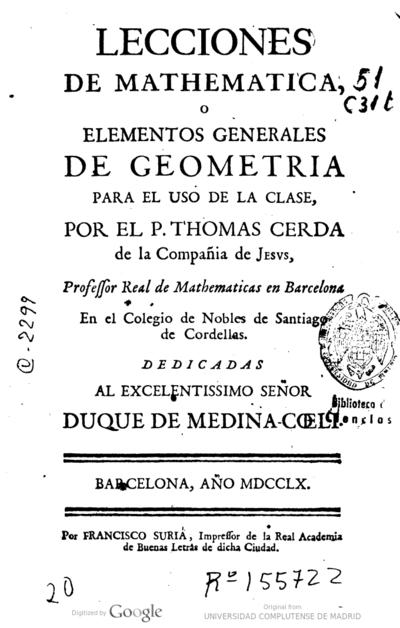 Lecciones de mathematica, o Elementos generales de geometría para el uso de la clase