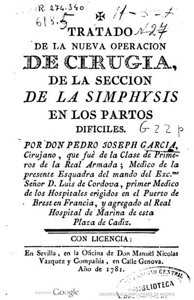 Tratado de la Nueva Operación de Cirugia, de la seccion de la Simphysis en los partos dificiles