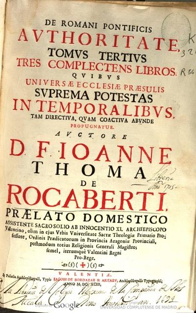 De romani pontificis authoritate tomus tertius ..