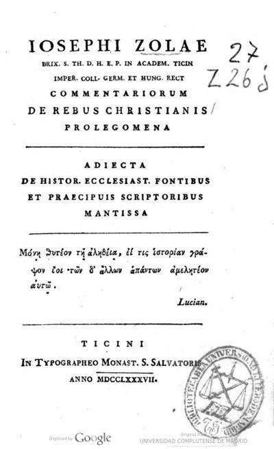 Iosephi Zolae ... Commentariorum de rebus christianis prolegomena