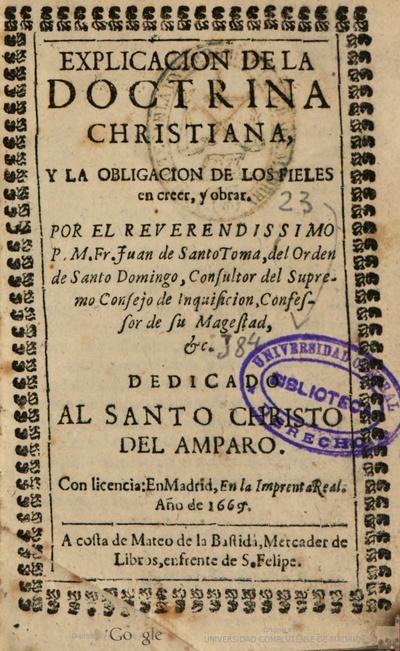 Explicacion de la doctrina christiana y la obligacion de los fieles en creer y obrar
