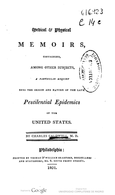 Medical & physical memoirs, containing, among other subjects, a particular enquiry into the origin and nature of the late pestilential epidemics of the United States