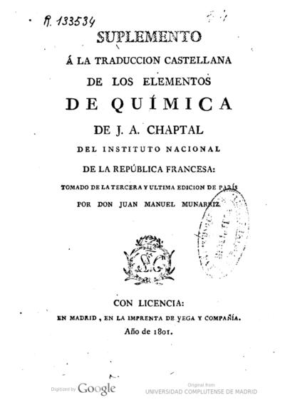 Suplemento á la traduccion castellana de los Elementos de química de J. A. Chaptal tomado de la tercera y ultima edicion de París