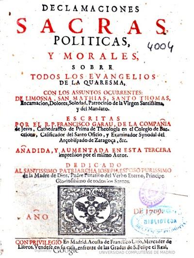 Declamaciones sacras, politicas, y morales, sobre todos los euangelios de la Quaresma con los assuntos ocurrentes, de limosna, San Mathias ..