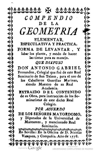 Compendio de la geometria elementar, especulativa y practica forma de levantar, y labar los planos, y modo de hacer las tintas para su manejo