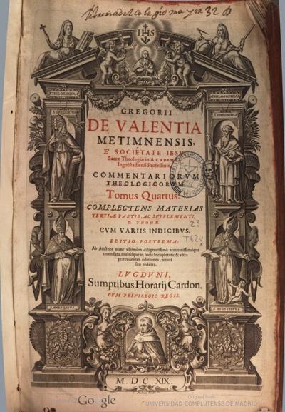 Gregorii de Valentia ... e Societate Iesu ... Commentariorum theologicorum tomus quartus complectens materias tertiae partis, ac supplementi,  D. Thomae  ..