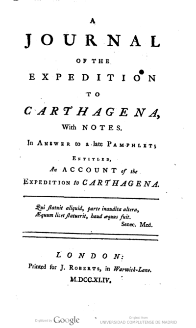 A journal of the expedition to Carthagena, with notes in answers to a late pamphlets entitled An account of the expedition to Carthagena