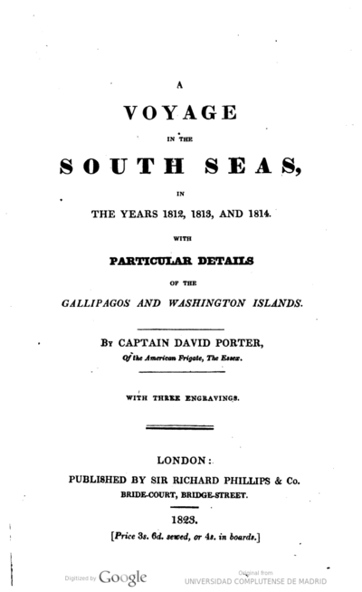 A voyage in the South Seas in the years 1812, 1813 and 1814 with particular details of the Gallipagos and Washington Islands