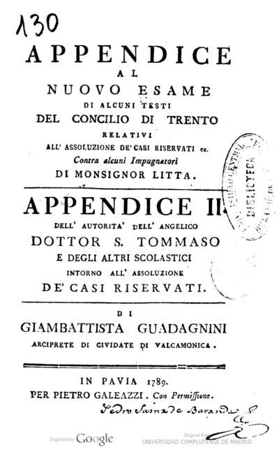 Appendice al nuovo esame di alcuni testi del Concilio di Trento relativi all'assoluzione de'casi riservati ee. contra alcuni impugnatori di monsignor Litta