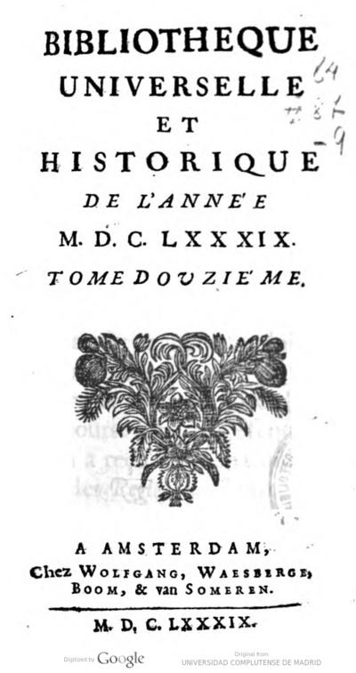 Bibliotheque universelle et historique de l'année MDCLXXXIX tome douziéme