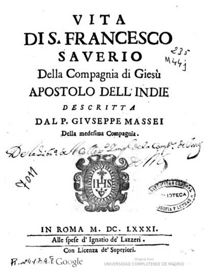 Vita di S. Francesco Saverio della Compagnia di Giesú ...
