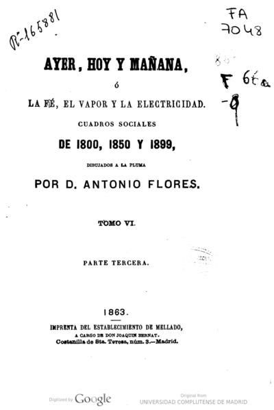Ayer, hoy y mañana, ó La fé, el vapor y la electricidad cuadros sociales de 1800, 1850 y 1899