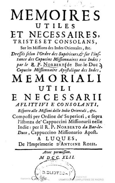 Memoires utiles et necessaires, tristes et consolans, sur les missions des Indes Orientales, & c.