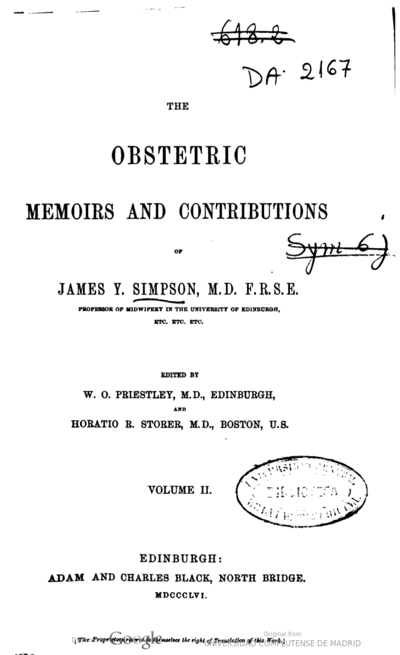 The obstetric memoirs and contributions of James Y. Simpson...