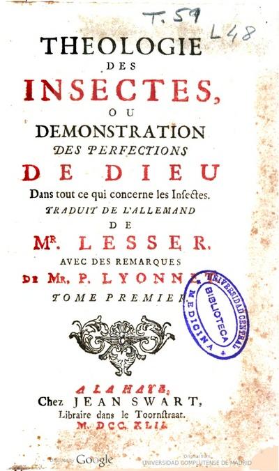 Theologie des insectes, ou demonstration des perfections de Dieu dans tout ce qui concerne les insectes