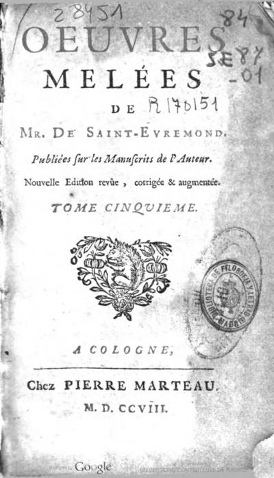 Oeuvres meleés de Mr. de Saint-Evremond publieés sur les manuscrits de l'auteur ... Tome cinquieme