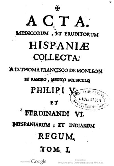 Ars vniuersalis ad omnes affectus praeter naturales curandos sapientissimis protomedicis ... Philippi Quarti ...