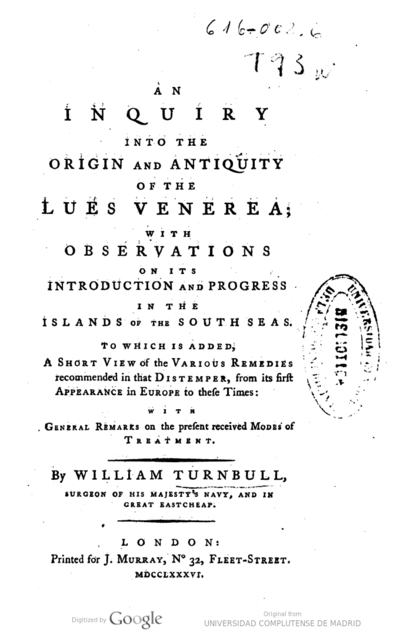 An inquiry into the origin and antiquity of the lues venerea; with observations on its introduction and progress in the islands of the South Seas. To which is added, a short view of the various remedies ...
