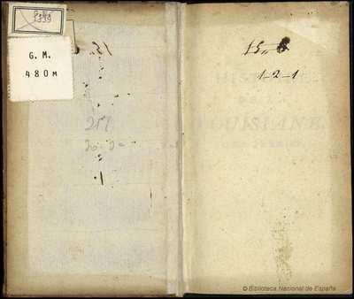Histoire de la Louisiane [Texto impreso] :]Contenant la Découverte de ce vaste Pays, sa Description géographique...