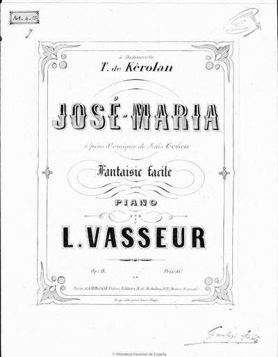 José-María [Música notada] : opéra-comique de Jules Cohen