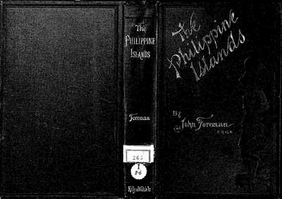 The Philippine Islands [Texto impreso] :]a historical, geographical, ethnographical, social and commercial sketch of the Philippine Archipelago and its political dependencies