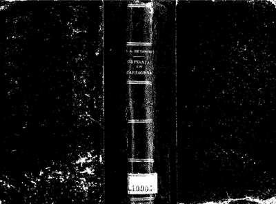 Los piratas en Cartagena [Texto impreso] :]crónicas histórico novelescas ...