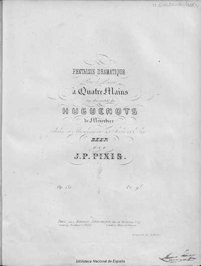 Fantaisie dramatique pour le piano à quatre mains sur des motifs des Huguenots de Meyerbeer [Música notada]