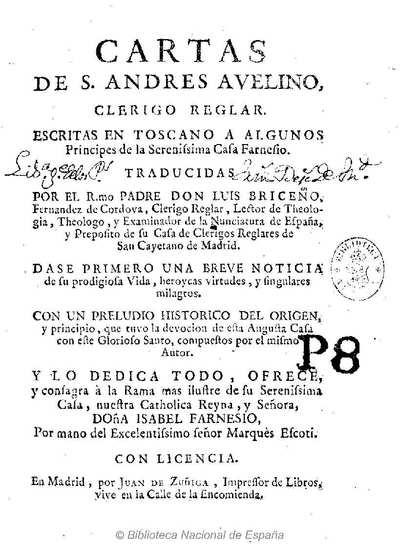 Cartas de S. Andres Auelino ... [Texto impreso] :]escritas en toscano a algunos principes de la ... Casa Farnesio